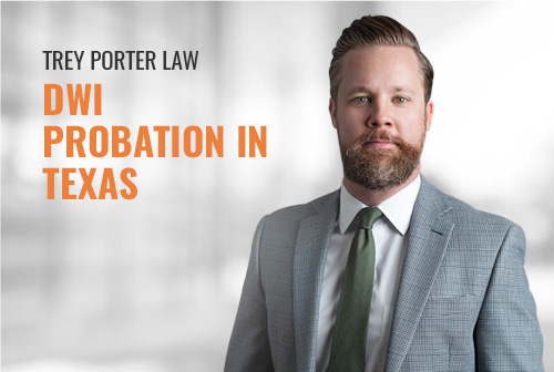 DWI Probation in Texas