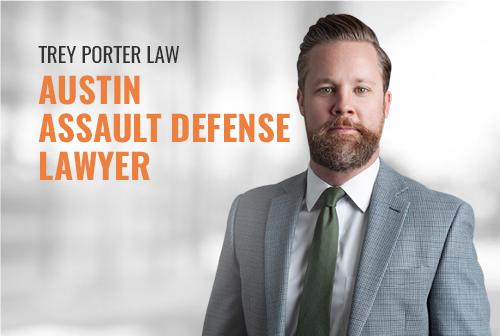 Austin Assault Defense Lawyer